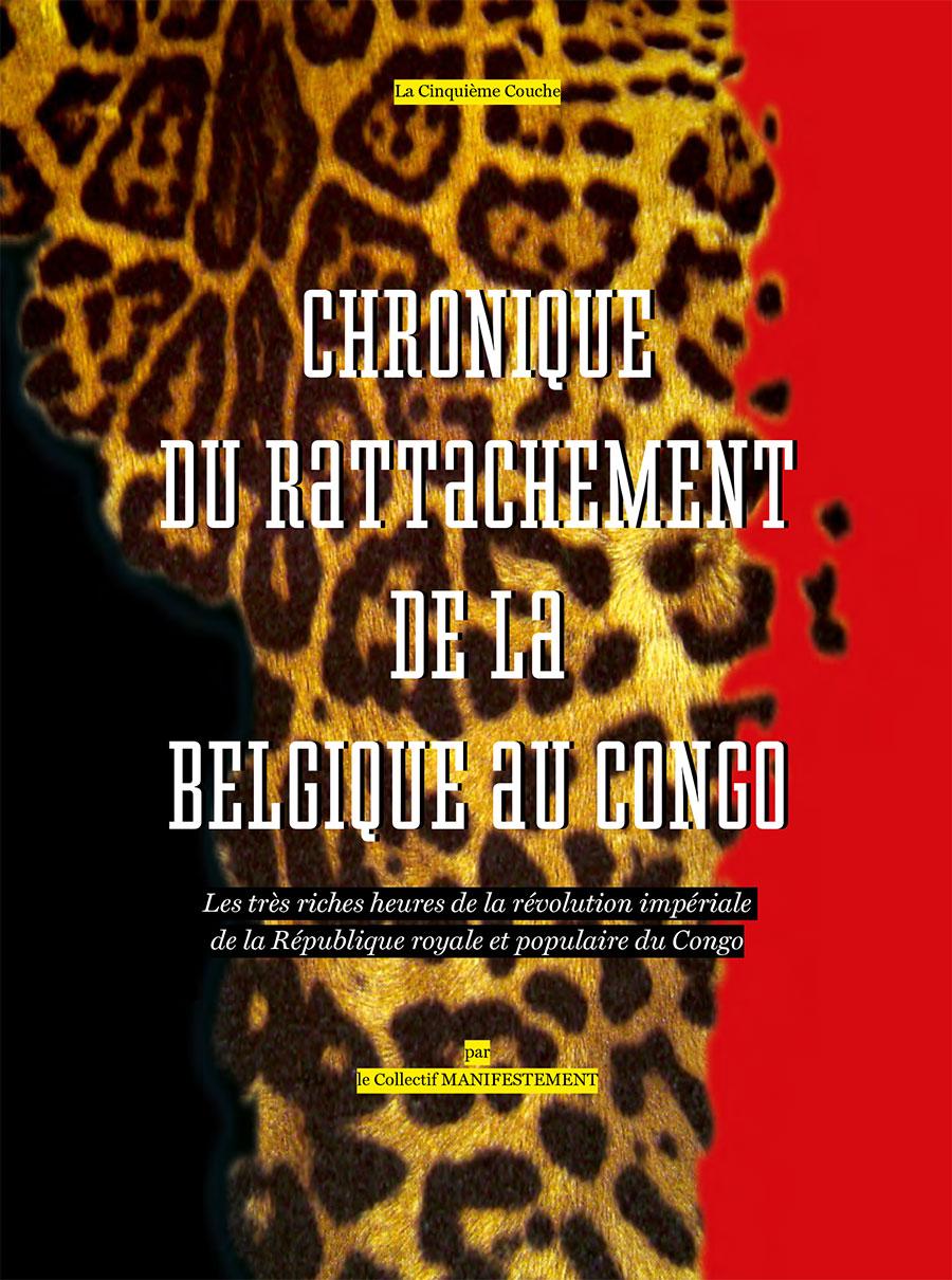 Couverture de Chronique du rattachement de la Belgique au Congo